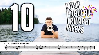 TOP 10 MOST POPULAR TRUMPET SONGS (with Sheet Music / Notes)