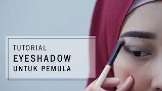 Tutorial Eyeshadow Untuk Pemula