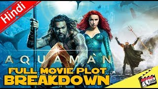 AQUAMAN Full Movie Plot [Explained In Hindi]