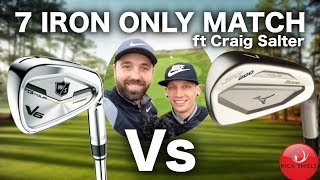 7 IRON ONLY - GOLF VLOG MATCH - RICK SHIELS Vs CRAIG SALTER