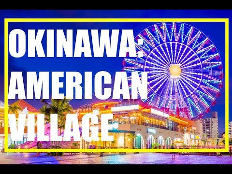 OKINAWA: American Village Okinawa
