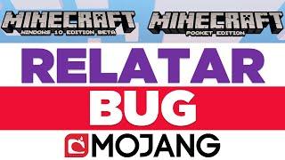 Como relatar bugs para Mojang - Minecraft Pocket Edition / Minecraft Windows10 Edition