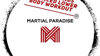 Martial Paradise Advanced Lower Body workout / abs, core & hips/ Short & Long-Range Bands