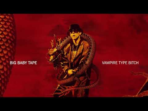 Big Baby Tape - Vampire Type Bitch (feat. Dope V) | Official Audio thumbnail