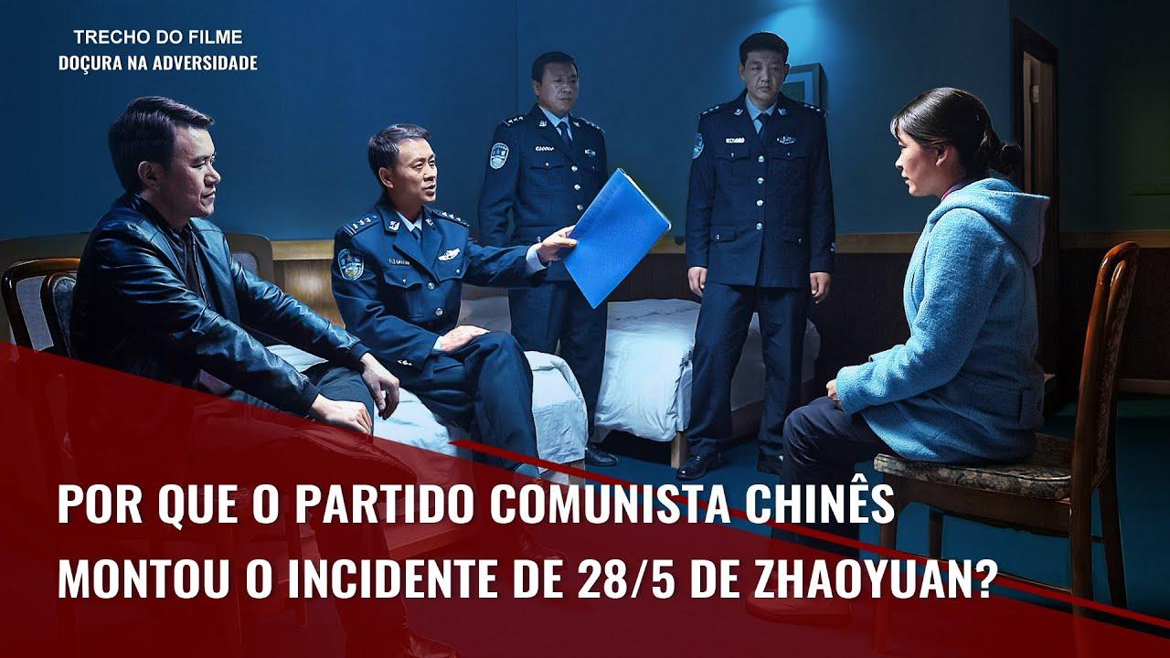 """Filme evangélico """"Doçura na adversidade"""" Trecho 5 – Por que o Partido Comunista Chinês Montou o Incidente de 28/5 de Zhaoyuan?"""