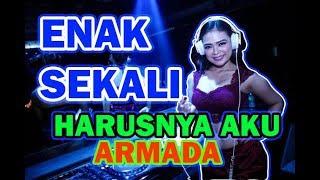 DJ Harusnya Aku Armada  Full Song Bass [Vdj Andre KMC]