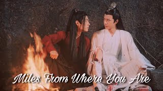 Lan Wangji | Miles From Where You Are [The Untamed]