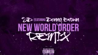 SD Ft. Danny Brown - New World Order (Remix) (chopped&screwed) BY DJPOLO