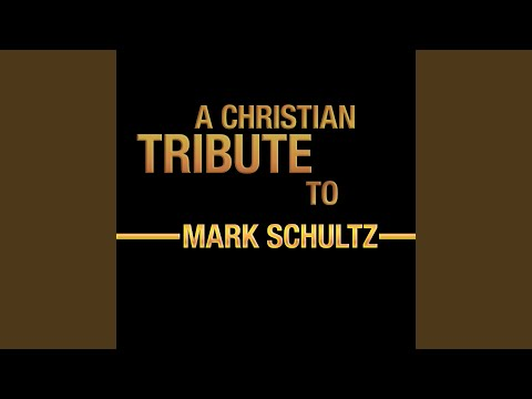 Back In His Arms Again Chords By Mark Schultz Worship Chords