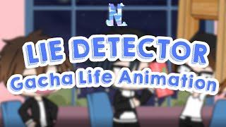 Lie Detector | Gachalife Animation | Naokizero_