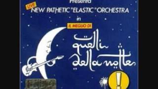 """Quando vien la sera - Renzo Arbore & New Pathetic """"Elastic"""" Orchestra"""
