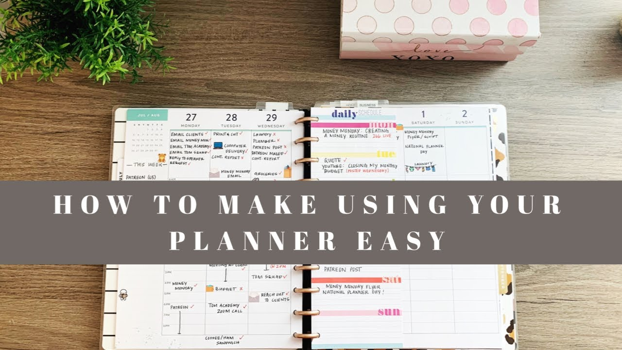 How To Make Using Your Planner Easy