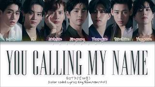 GOT7You Calling My Name