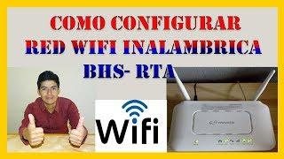 Como Configurar Red Wifi Inalambrica bien explicado