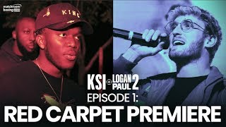 Fight Week | Red Carpet Premiere - KSI vs Logan Paul 2 (Ep1)