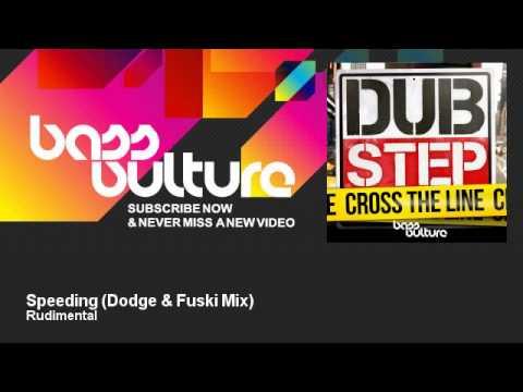 Rudimental - Speeding - Dodge & Fuski Mix - feat. Adiyam - BassVulture