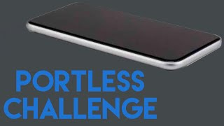 Portless Challenge with iPhone 8 Plus