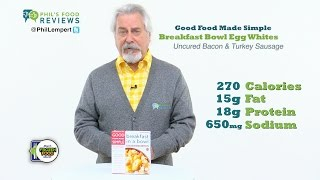 Good Food Made Simple Breakfast Bowl Egg Whites, Uncured Bacon & Turkey Sausage 3/26