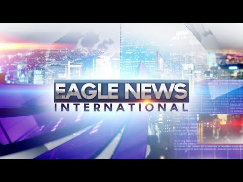 WATCH: Eagle News International Weekend edition -  May 18, 2019