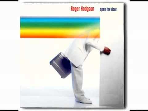 Open the Door, Roger Hodgson, co-founder of Supertramp