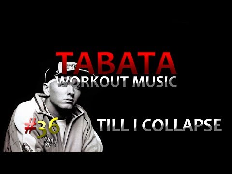 Tabata Workout Music (20/10)- 'Till I Collapse (Eminem) - TWM #36