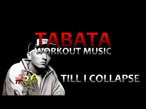 Tabata Workout Music - Till I Collapse (Eminem) #36