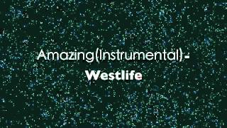 Amazing(original Instrumental) -Westlife