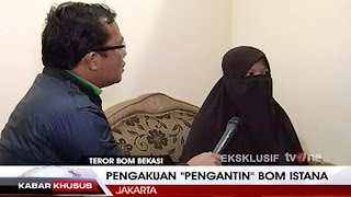 "Wawancara Eksklusif tvOne: Pengakuan ""Pengantin"" Bom Istana"
