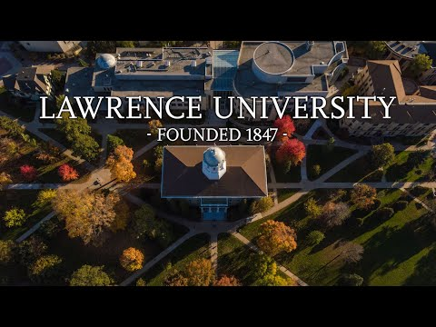 Lawrence University: Founded 1847