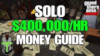 GTA ONLINE *SOLO* DOUBLE MONEY GUIDE $400,000 PER HOUR