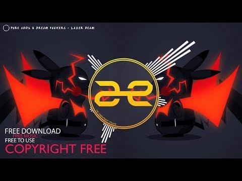 Pure 100% & Dream Hackers - Lazer Beam (No Copyright Music)