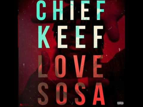 Chief Keef - Love Sosa Lyrics