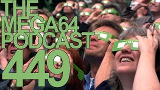 MEGA64 PODCAST: EPISODE 449