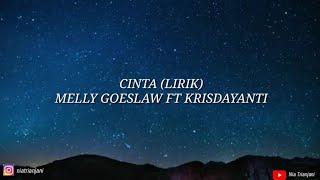 CINTA (Lirik) - Melly Goeslaw ft Krisdayanti