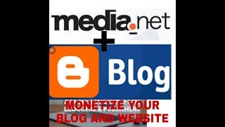 MONETIZE YOUR BLOG OR WEBSITE WITH MEDIA.NET