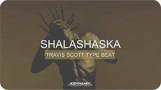 "Travis Scott x Gucci Mane Type Beat - ""Shalashaska"" (Prod.By K…"