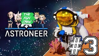 The FGN Crew Plays Astroneer 1.0 #3 - Research Nodes