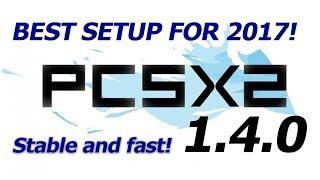 PCSX2 1.4.0 Best Settings for 2017!!