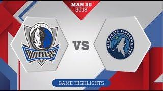 Minnesota Timberwolves vs Dallas Mavericks: March 30, 2018
