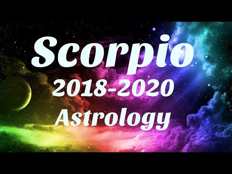 Scorpio Astrology 2018-2020 YOU ARE Killing It Wow!