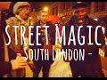 Street Magic ~ South London ~ Andrew Kelly