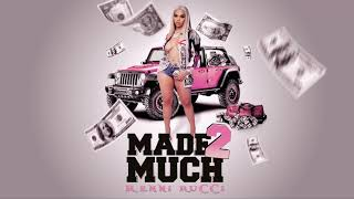 Renni Rucci – Made 2 Much (Official Audio)