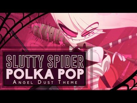 SLUTTY SPIDER POLKA POP- Angel Dust Theme- Gooseworx Music