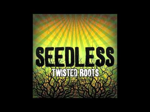 Seedless - Twisted Love