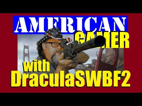 American Gamer With DraculaSWBF2 - Defiance Gameplay - 547