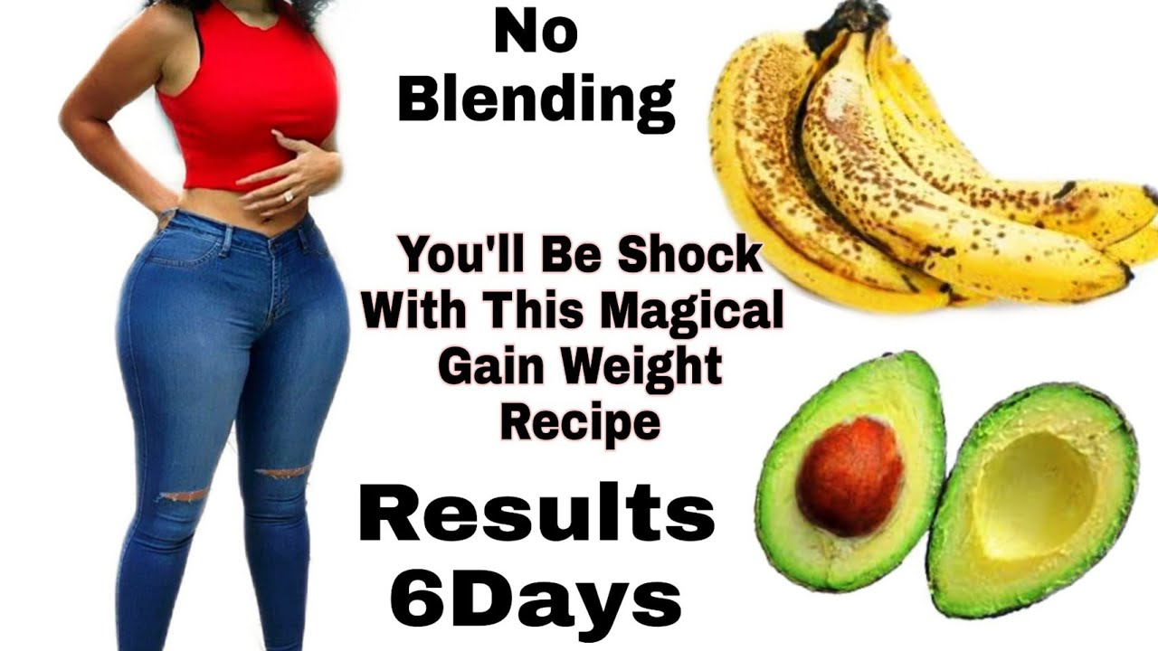 Download You Will Be Shock😱😱Gain Weight Recipe Without Belly Fat For Skinny Girls   No Blender