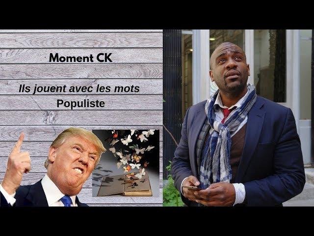 #4 Ils Inventent des Mots  :  Populisme
