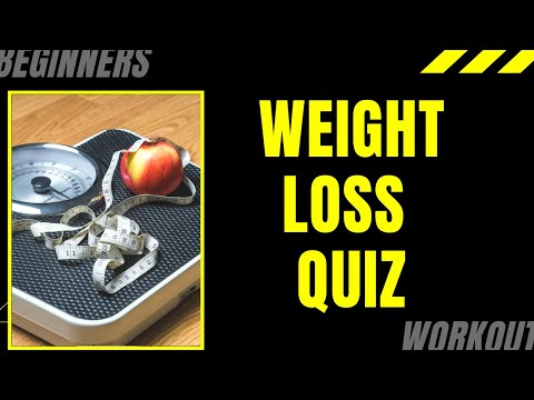 Weight Loss Quiz I Diet Quiz I Weight Loss Questions and Answers I