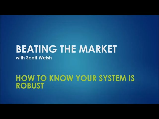 How To Know Your System Is Robust
