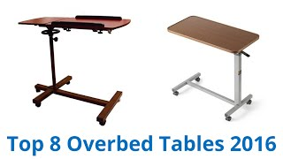 8 Best Overbed Tables 2016